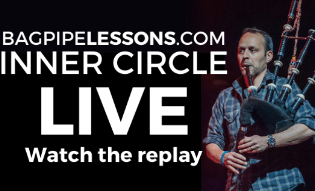 BagpipeLessons.com Inner Circle LIVE – Cleaning Up the Technique in Your Tunes