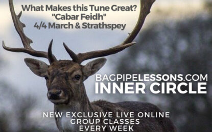 """BagpipeLessons.com Inner Circle LIVE — What Makes this Tune Great? """"Cabar Feidh"""""""