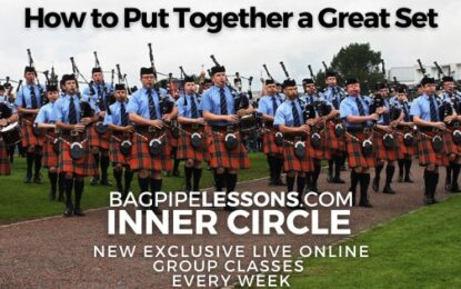 BagpipeLessons.com Inner Circle LIVE — How to Put Together a Great Set