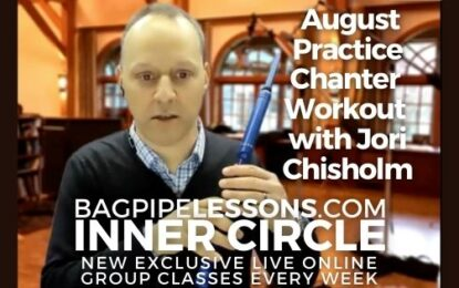 BagpipeLessons.com Inner Circle LIVE — August Practice Chanter Session