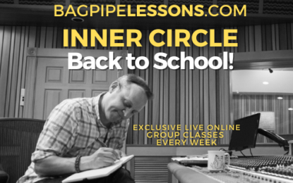 BagpipeLessons.com Inner Circle LIVE — Back to School
